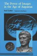 Power of Images in the Age of Augustus (88 Edition)