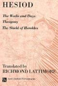 Hesiod : the Work and Days, Theogony, the Shield of Herakles (59 Edition)