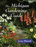 The Michigan Gardening Guide