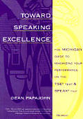 Toward Speaking Excellence