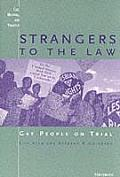 Strangers to the Law