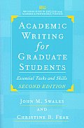 Academic Writing for Graduate Students, Second Edition: Essential Tasks and Skills (Michigan Series in English for Academic & Professional Purpo)