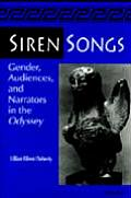 Siren Songs: Gender, Audiences, & Narrators in the Odyssey