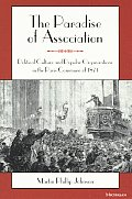 Paradise of Association Political Culture & Popular Organizations in the Paris Commune of 1871