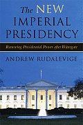 New Imperial Presidency Renewing Preside