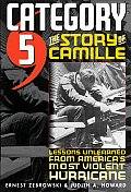 Category 5: The Story of Camille, Lessons Unlearned from America's Most Violent Hurricane Cover