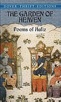 The Garden of Heaven: Poems of Hafiz