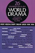 World Drama, Volume 1: 26 Unabridged Plays
