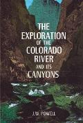 Exploration of the Colorado River & Its Canyons