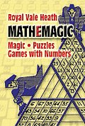Mathemagic Magic Puzzles & Games with Numbers