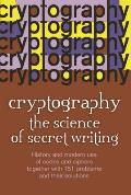 Cryptography: The Science of Secret Writing