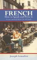 French: How to Speak and Write It (Beginners' Guides) Cover