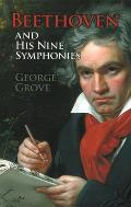 Beethoven & His Nine Symphonies