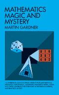 Mathematics, Magic and Mystery (Cards, Coins, and Other Magic) Cover