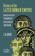 History of the Later Roman Empire, Vol. 2