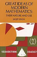 Great Ideas Of Modern Mathematics Their Nature & Use