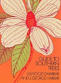 Guide to Southern Trees (Second Edition)