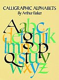 Calligraphic Alphabets (Dover Pictorial Archives)