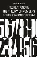 Recreations In The Theory Of Numbers The Queen of Mathematics Entertains 2nd Edition