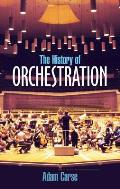 The History of Orchestration