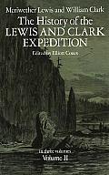 The History of the Lewis & Clark Expedition Volume 2