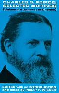 Charles S Peirce Selected Writings