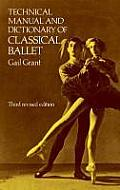 Technical Manual and Dictionary of Classical Ballet (3RD 82 Edition)