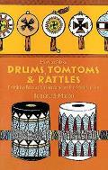 How To Make Drums Tom Toms & Rattles