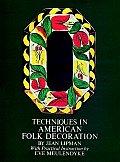 Techniques In American Folk Decoration