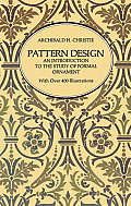 Pattern Design: An Introduction to the Study of Formal Ornament Cover