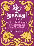 Art Nouveau An Anthology of Design & Illustration from The Studio