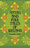 Myths & Folk Tales Of Ireland