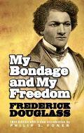 My Bondage & My Freedom
