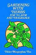 Gardening with herbs for flavor and fragrance.