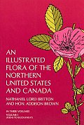 Illustrated Flora of the Northern United States & Canada Volume 1