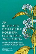Illustrated Flora of the Northern United States & Canada Volume 3