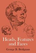 Heads, Features and Faces Cover