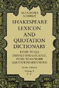 Shakespeare Lexicon & Quotation Dictionary Volume 2