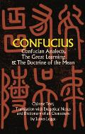 Confucian Analects the Great Learning & the Doctrine of the Mean