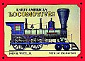 Early American Locomotives (Trains)