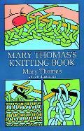 Mary Thomass Knitting Book