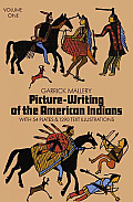 Picture Writing Of The American Volume 1