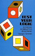 Test Your Logic Fifty Puzzles In Deductive Reasoning