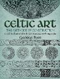 Celtic Art The Methods of Construction