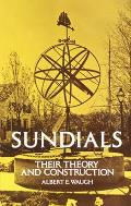Sundials, Their Theory and Construction