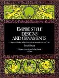Empire Style Designs & Ornaments A Repri