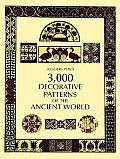 Decorative Patterns of the Ancient World for Craftsmen with 3064 Illustrations