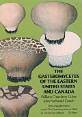Gasteromycetes of the Eastern United States & Canada
