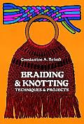 Braiding & Knotting