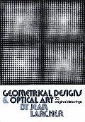 Geometrical Designs & Optical Art 70 Original Drawings